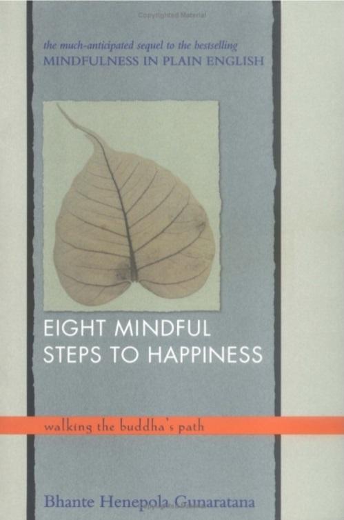 Bát Chánh Đạo - Con đường đến hạnh phúc - Thiền Sư Bhante Henepola Gunaratana