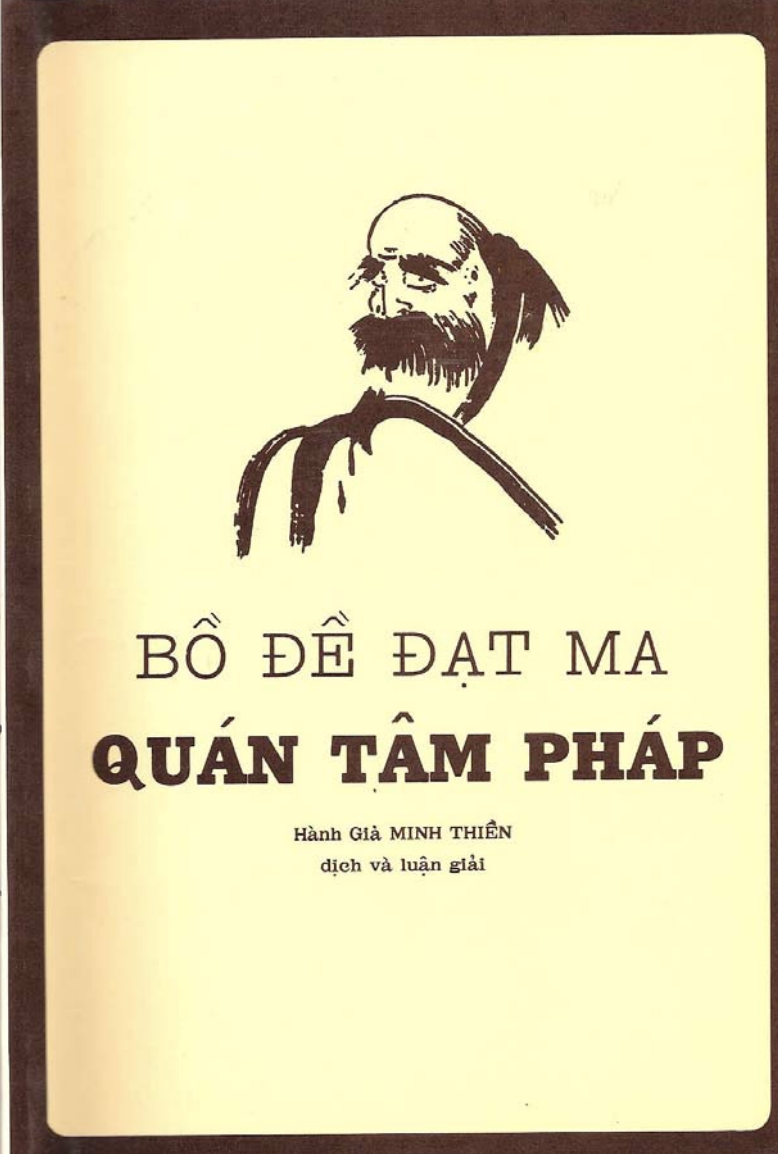 Bồ Đề Đạt Ma Quán Tâm Pháp - Hành Giả Minh Thiền
