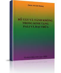 Bồ Tát và Tánh Không trong kinh Pali và Đại Thừa (Thích Nữ Giới Hương)