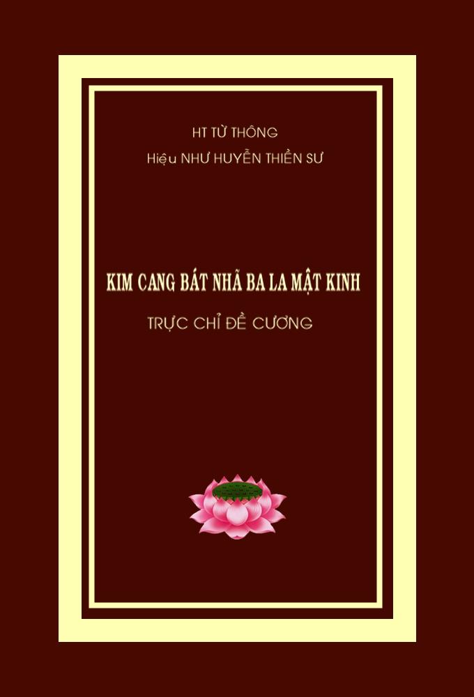 Kim Cang Bát Nhã Ba La Mật Kinh - Lão HT Thích Từ Thông